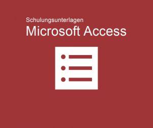 Schulungsunterlagen Microsoft Access