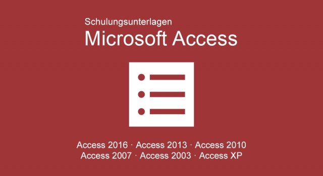 Schulungunterlagen Microsoft Access