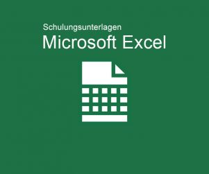 Schulungsunterlagen Microsoft Excel