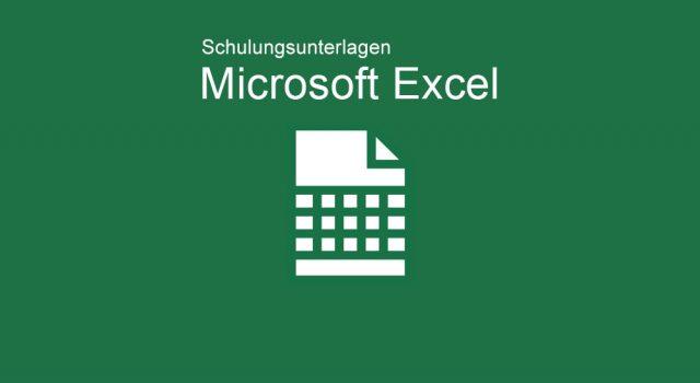 Schulungunterlagen Microsoft Excel