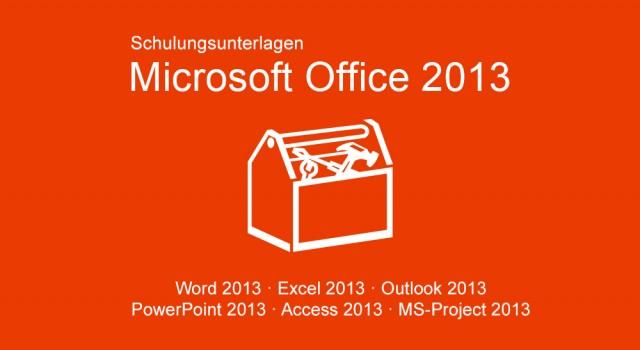 Schulungsunterlagen Microsoft Office 2013